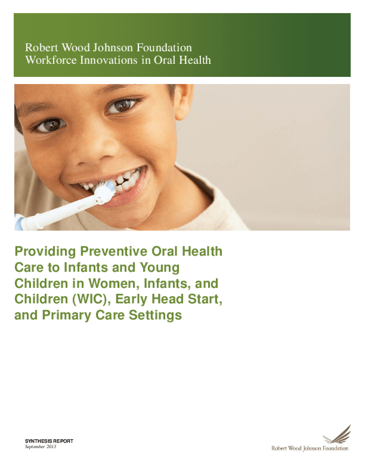 Providing Preventive Oral Health Care to Infants and Young Children in Women, Infants, and Children (WIC), Early Head Start, and Primary Care Settings