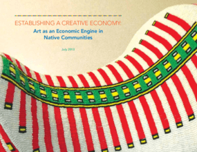 Establishing a Creative Community: Art as an Economic Engine in Native Communities