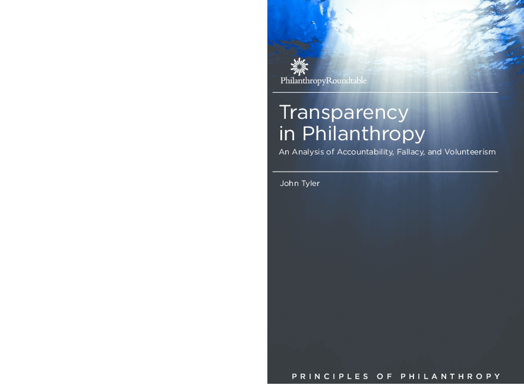 Transparency in Philanthropy: An Analysis of Accountability, Fallacy, and Volunteerism