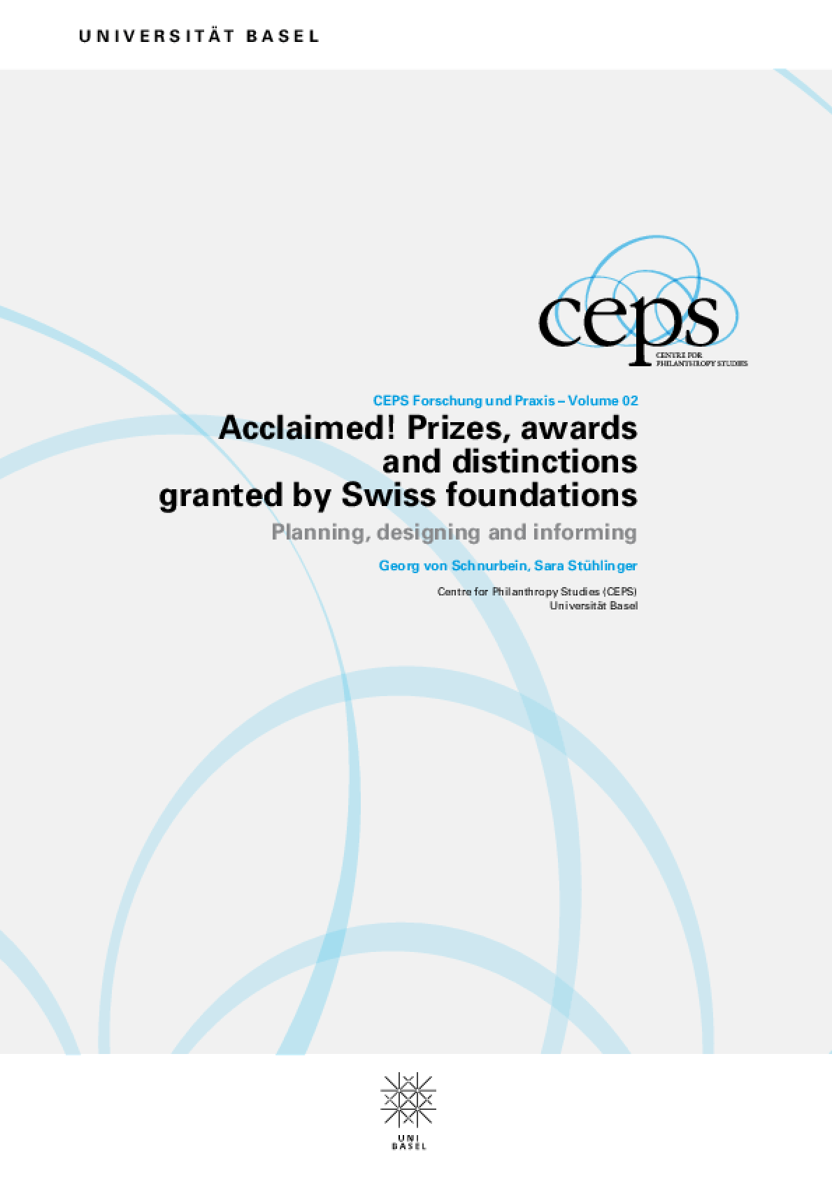 Acclaimed! Prizes, Awards and Distinctions Granted By Swiss Foundations: Planning, Designing and Informing