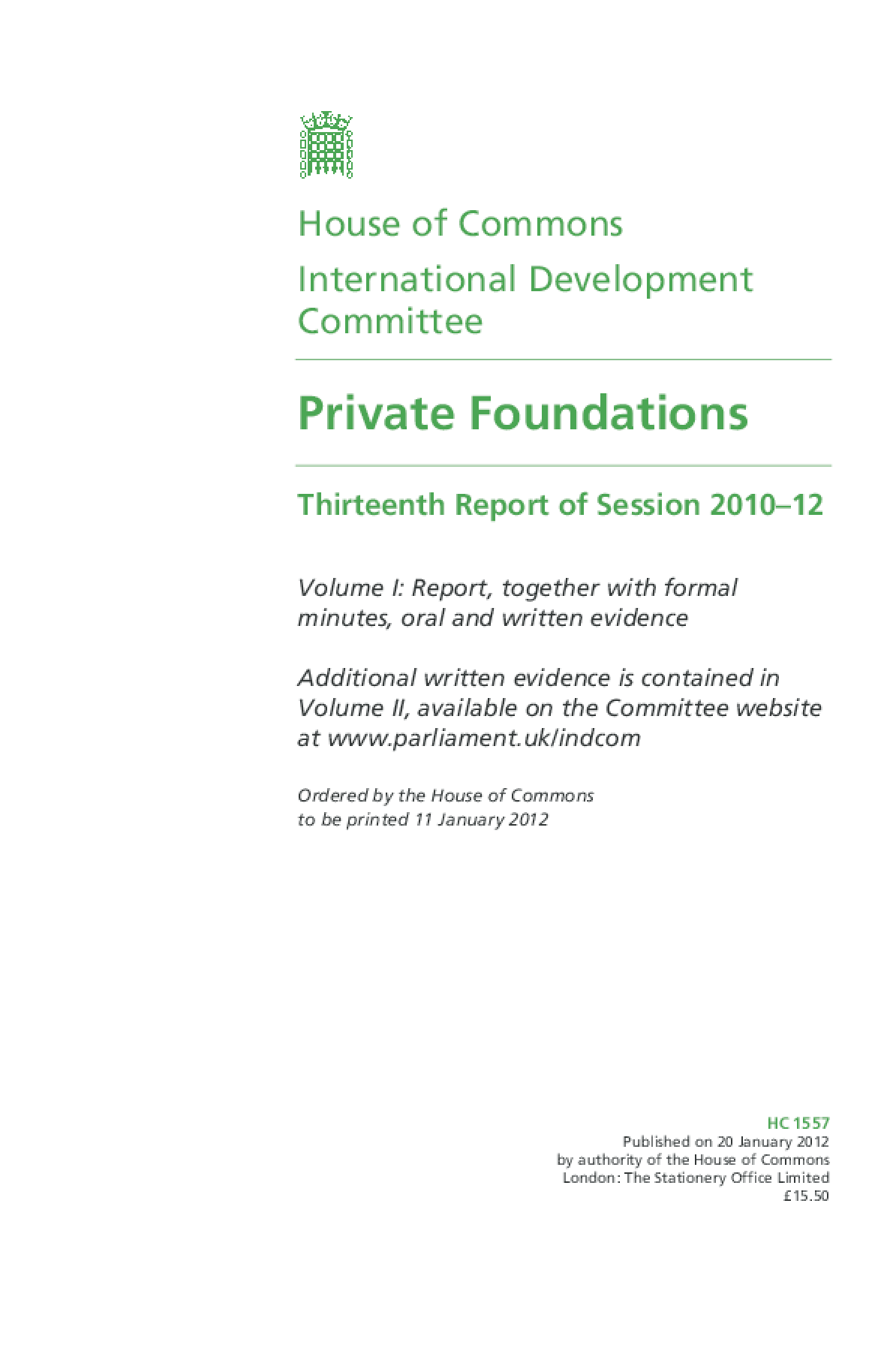 House of Commons: International Development Committee: Private Foundations: Thirteenth Report of Session 2010-12