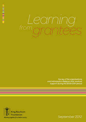 Learning From Grantees: Survey of the Organisations and Individuals in Belgium that Received Support During the 2009-2011 Period