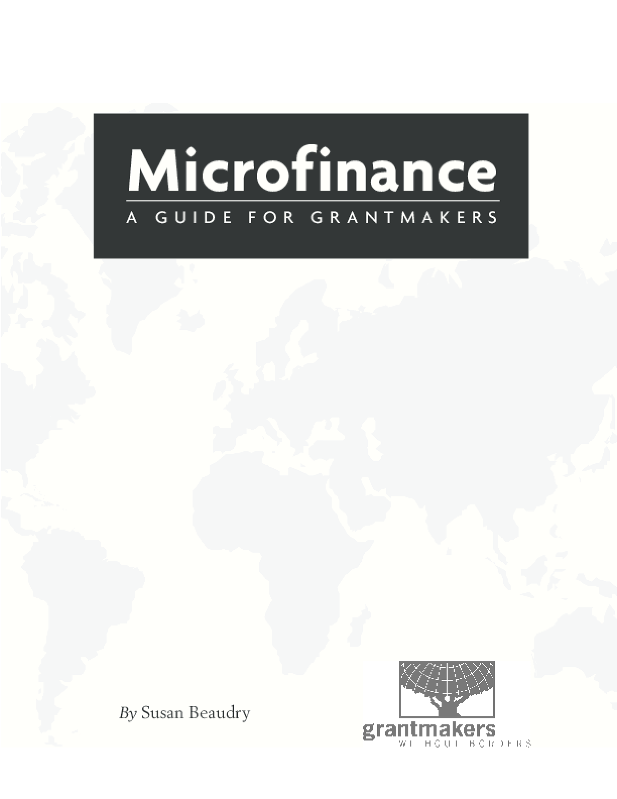 Microfinance: A Guide for Grantmakers