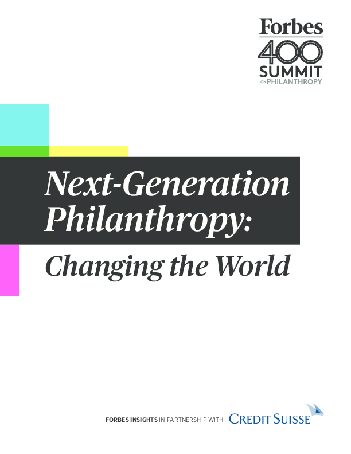 Next Generation Philanthropy: Changing the World