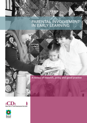 Parental Involvement in Early Learning: A Review of Research, Policy and Good Practice