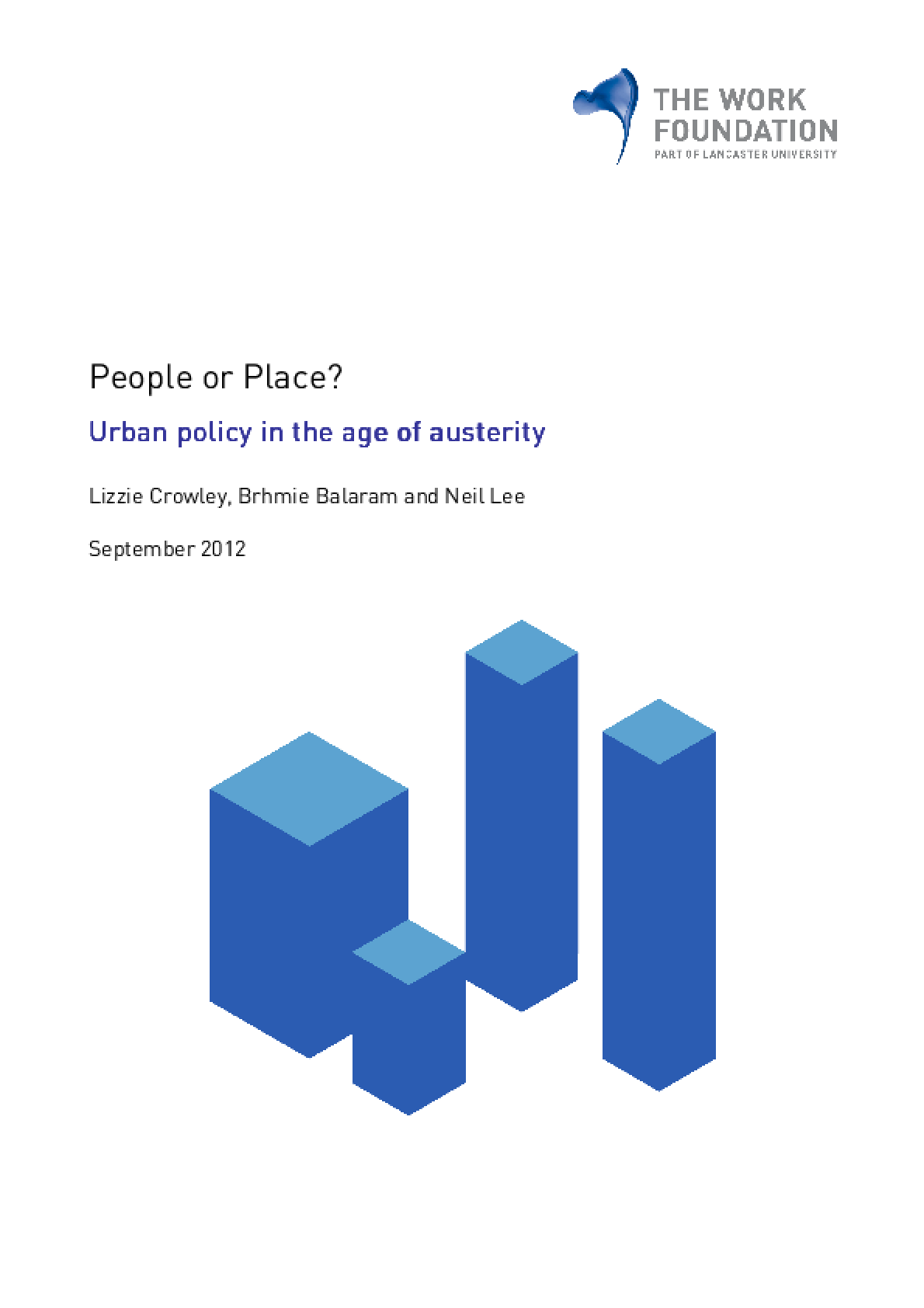 People Or Place? Urban Policy in the Age of Austerity.