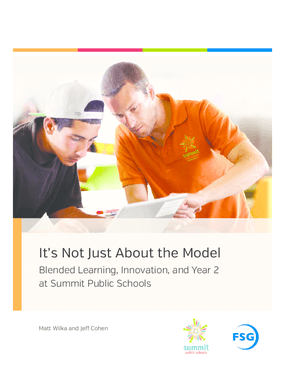 It's Not Just About the Model: Blended Learning, Innovation, and Year 2 at Summit Public Schools