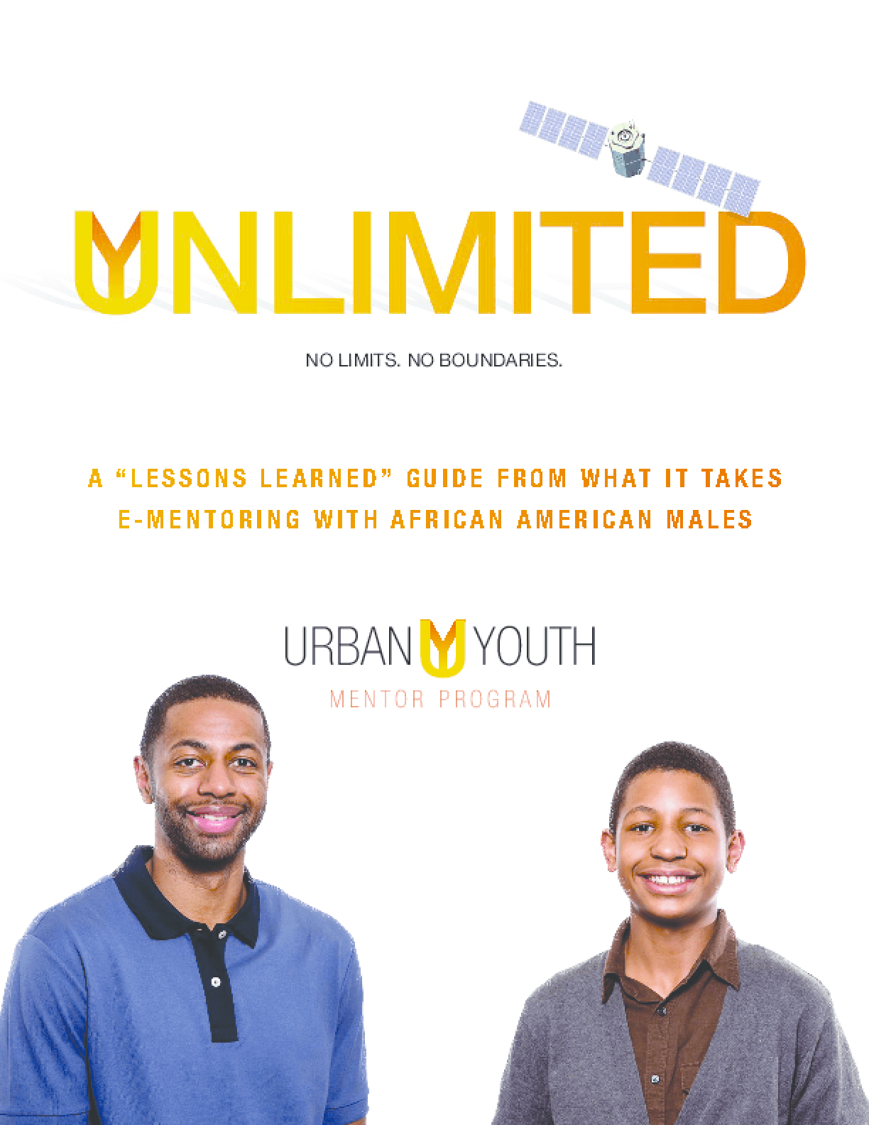 "Unlimited: A ""Lessons Learned"" Guide From What It Takes E-Mentoring With African American Males"