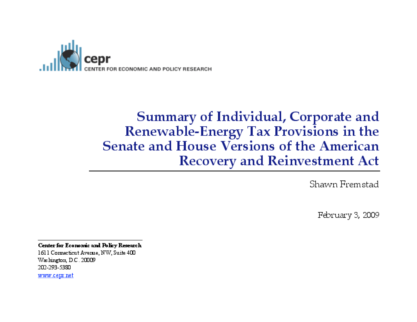 Summary of Individual, Corporate and Renewable-Energy Tax Provisions in the Senate and House Versions of the American Recovery and Reinvestment Act