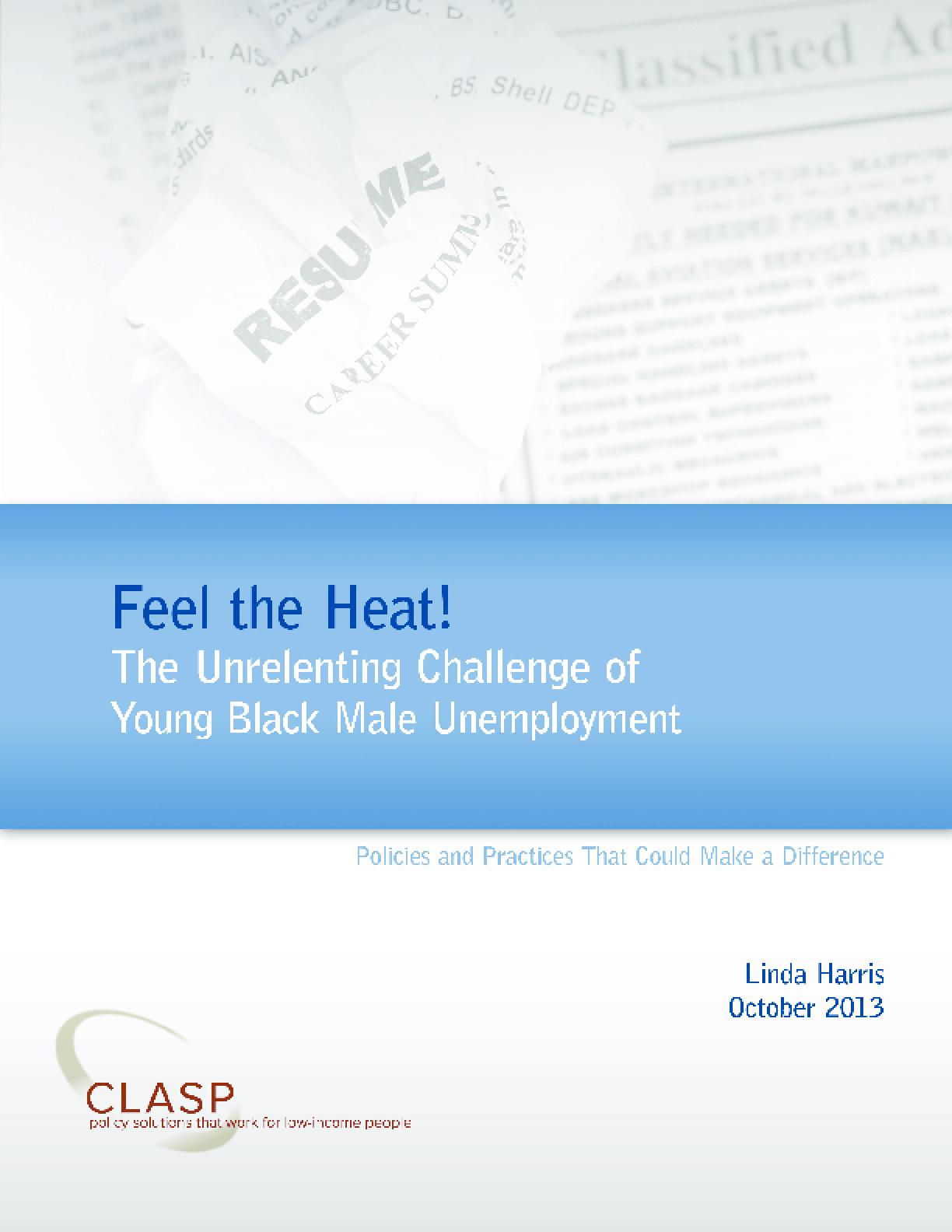 Feel the Heat! The Unrelenting Challenge of Young Black Male Unemployment