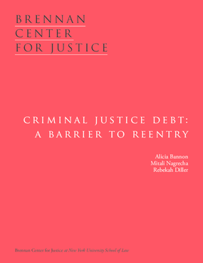 Criminal Justice Debt: A Barrier to Reentry
