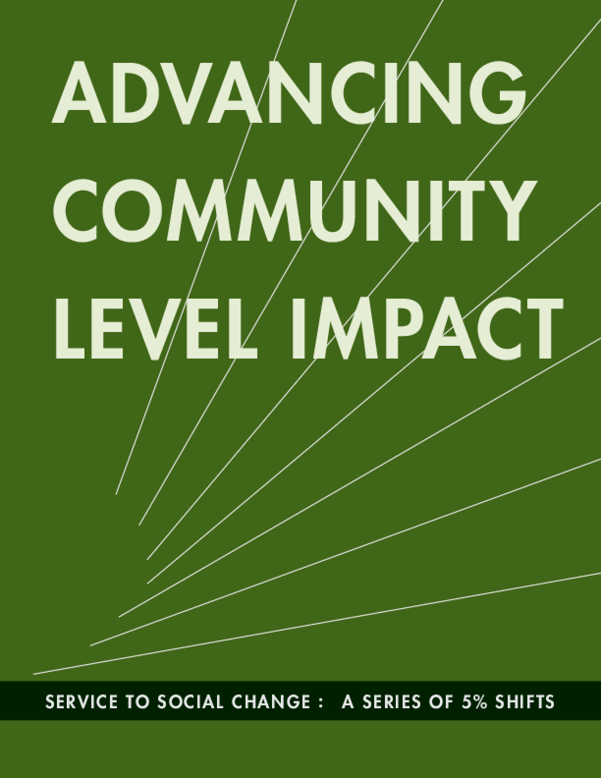 Advancing Community Level Impact: A Series of 5% Shifts