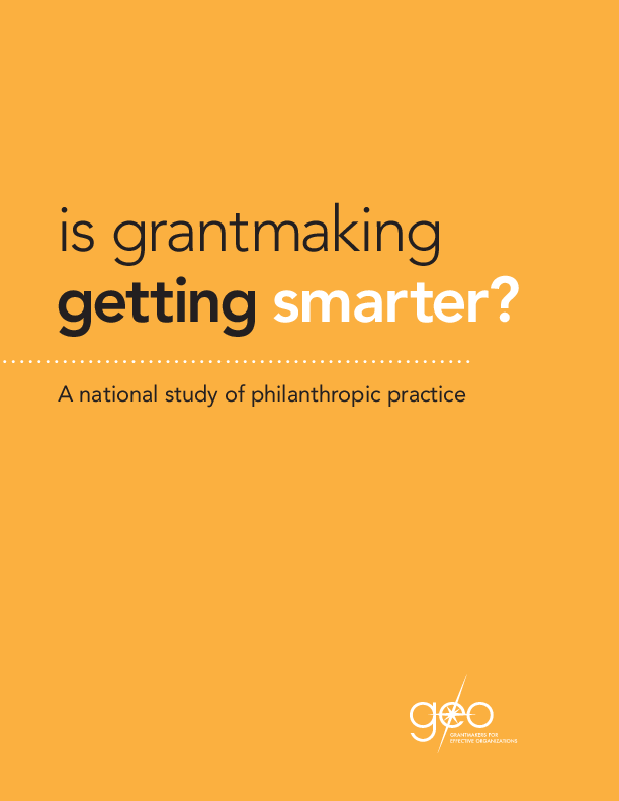 Is Grantmaking Getting Smarter? A National Study of Philanthropic Practice