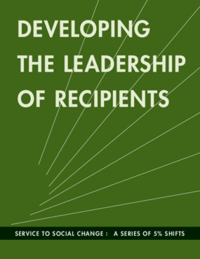 Developing The Leadership of Recipients: A Series of 5% Shifts