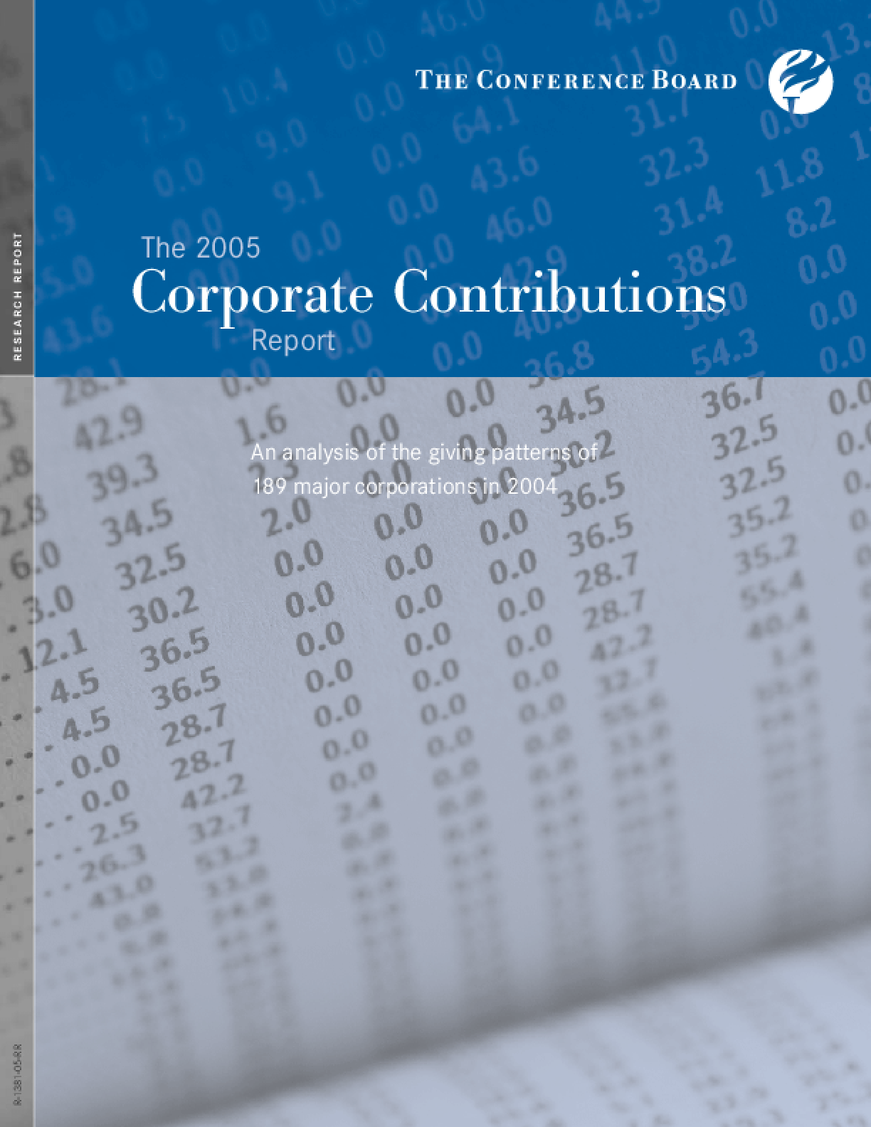 The 2005 Corporate Contributions Report: an Analysis of the Giving Patterns of 189 Major Corporations in 2004