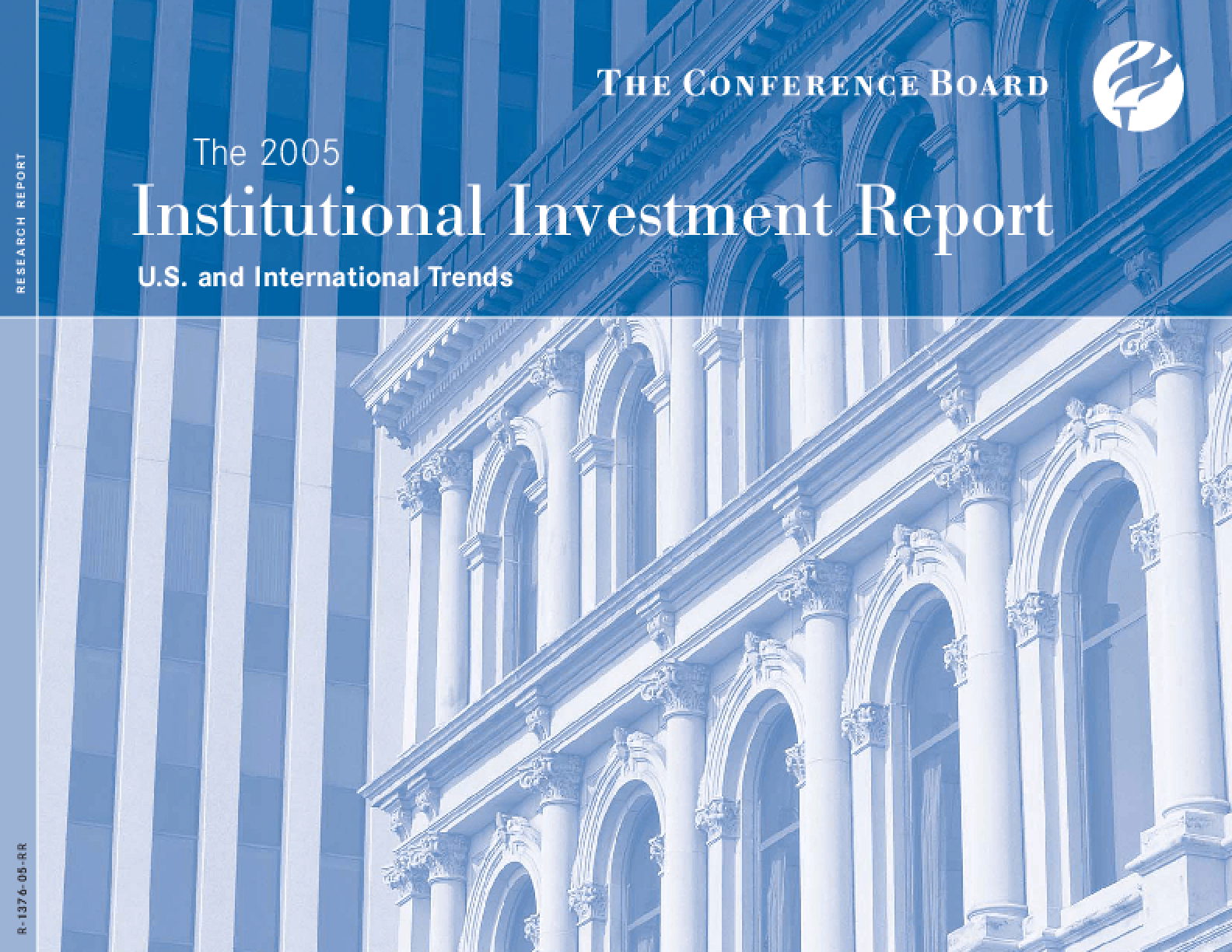 The 2005 Institutional Investment Report: US and International Trends