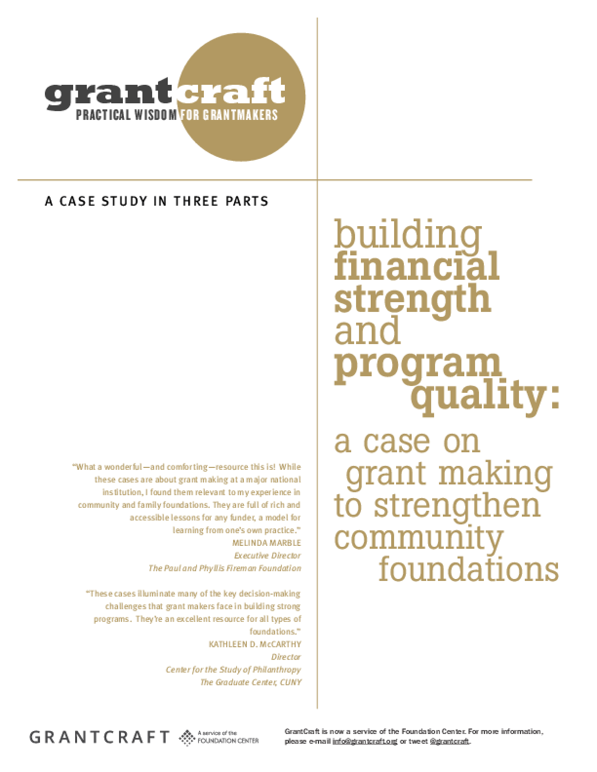 Building Financial Strength and Program Quality: A Case On Grantmaking to Strengthen Community Foundations