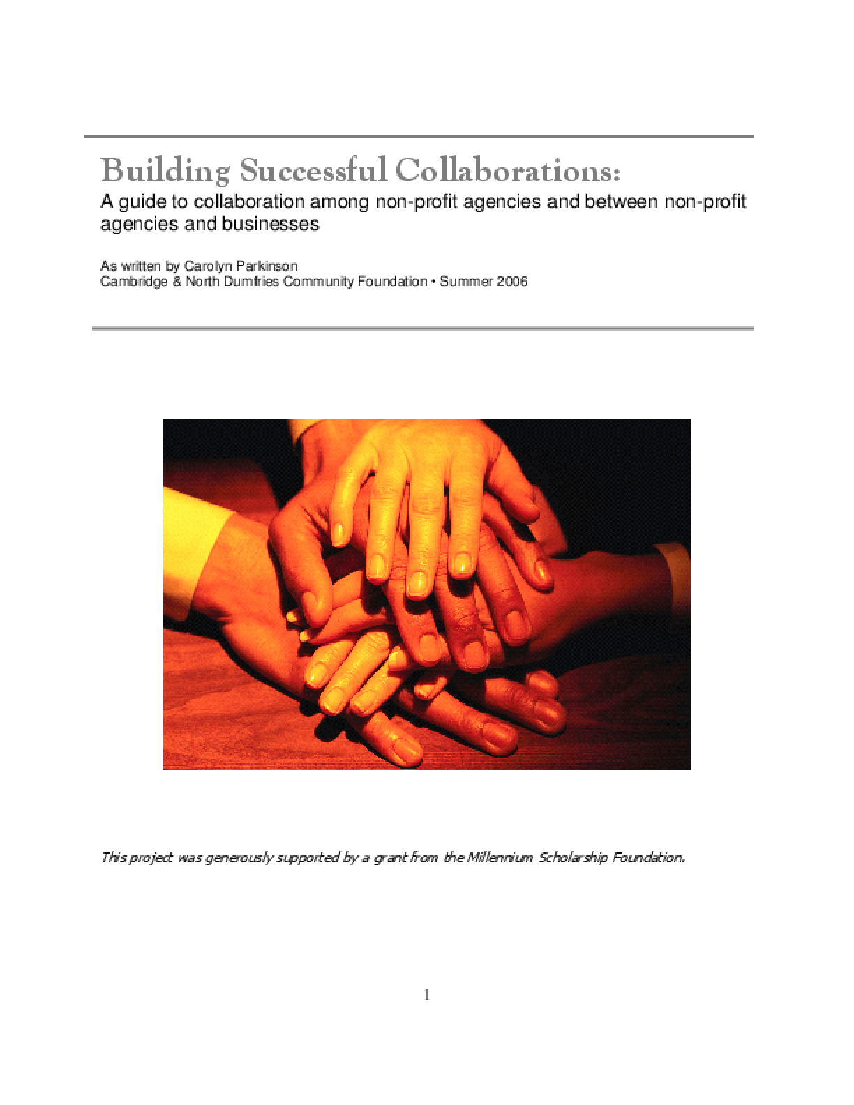 Building Successful Collaborations: A Guide to a Collaboration Among Non-profit Agencies and Between Non-profit Agencies and Businesses