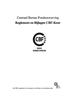 Centraal Bureau Fondsenwerving (CBF). Reglement En Bijlagen CBF-Keur