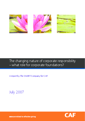 The Changing Nature of Corporate Responsibility: What Role For Corporate Foundations?