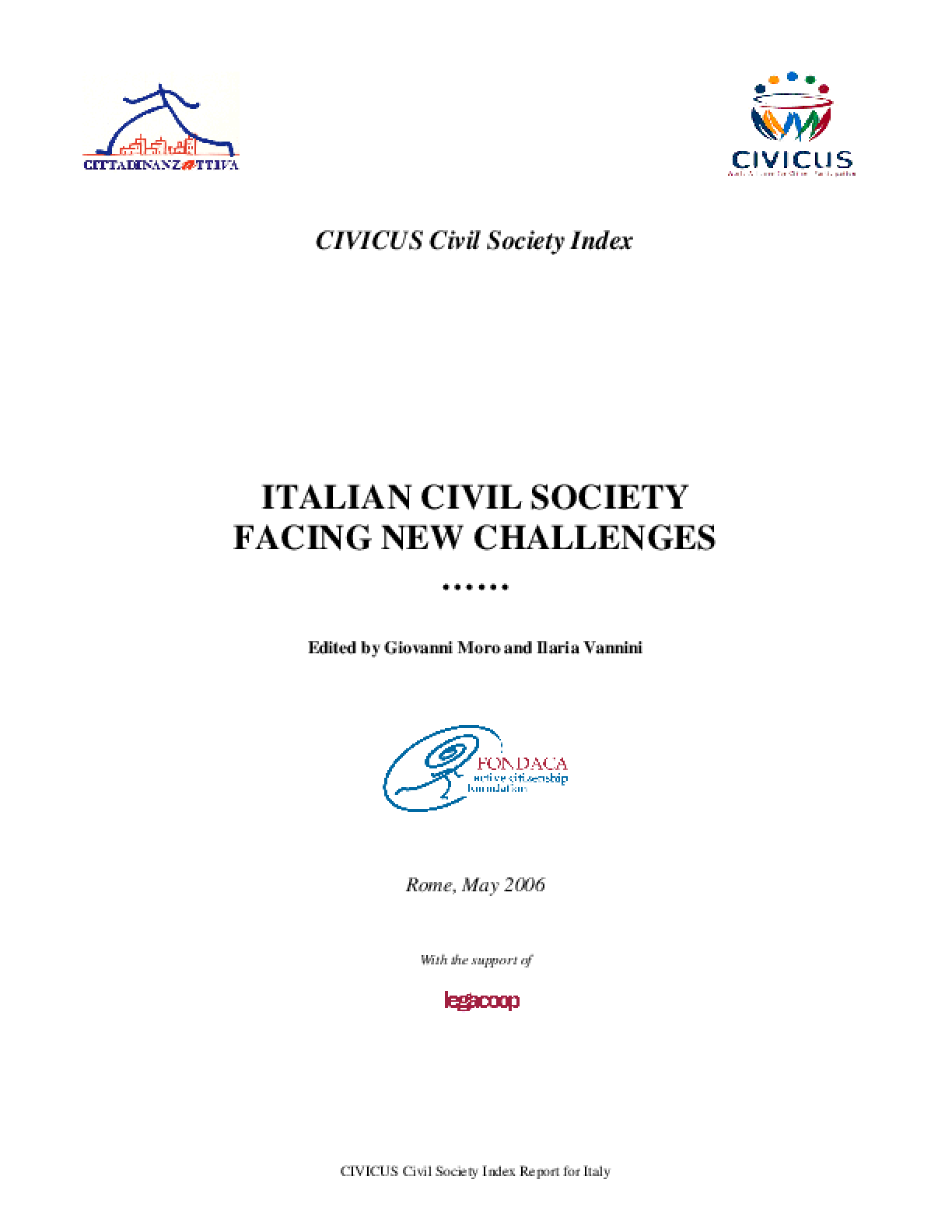 CIVICUS Civil Society Index Report For Italy: Italian Civil Cociety Facing New Challenges