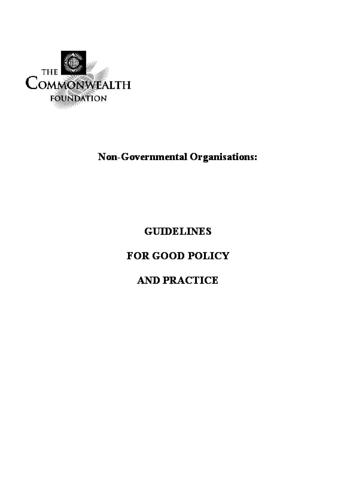 The Commonwealth Foundation. Non-governmental Organisations: Guidelines For Good Policy and Practice