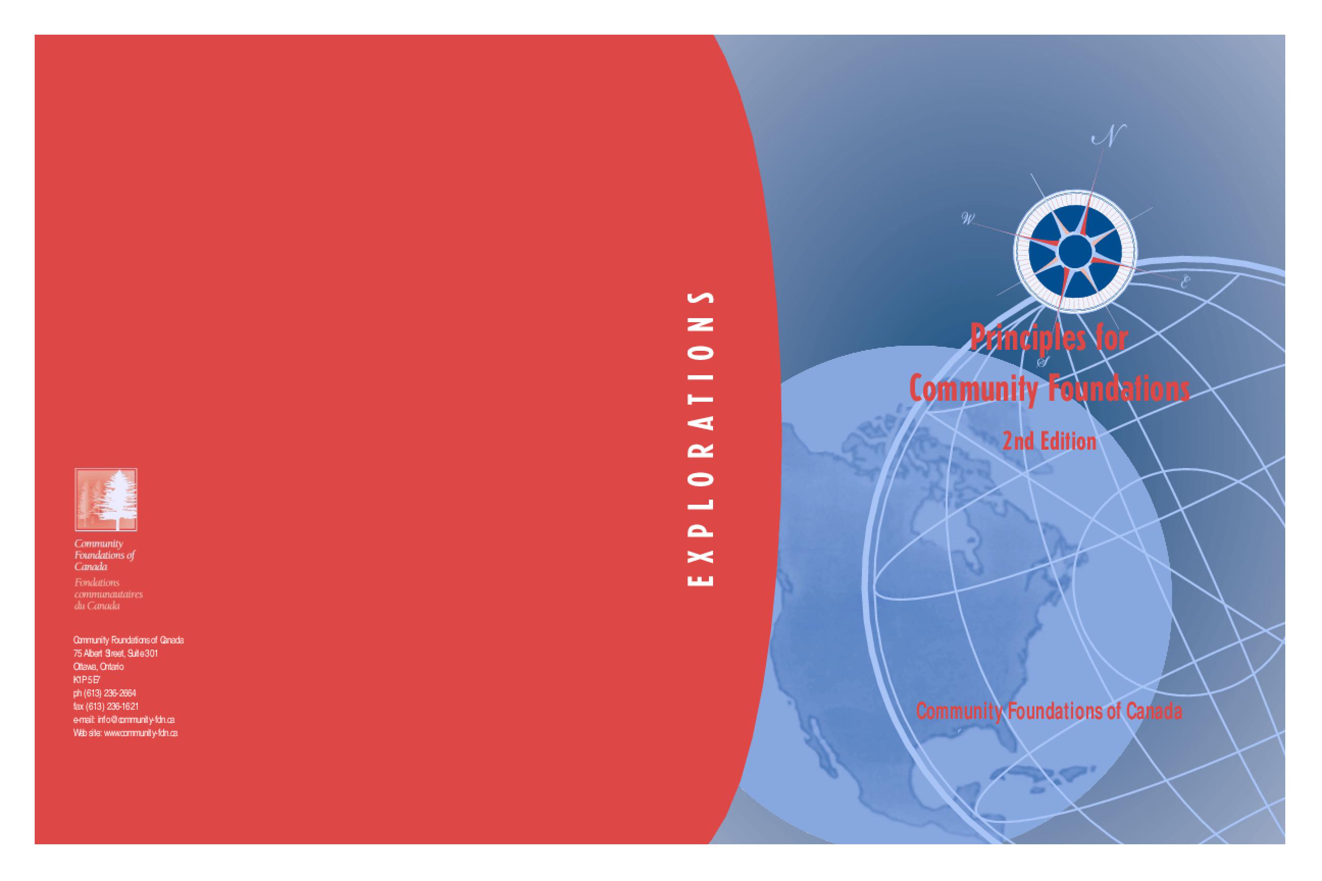 Community Foundations of Canada. Explorations: Principles For Community Foundations