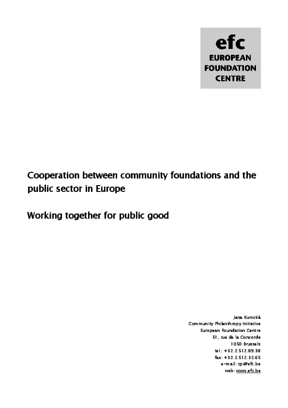 Cooperation Between Community Foundations and the Public Sector in Europe: Working Together For the Public Good