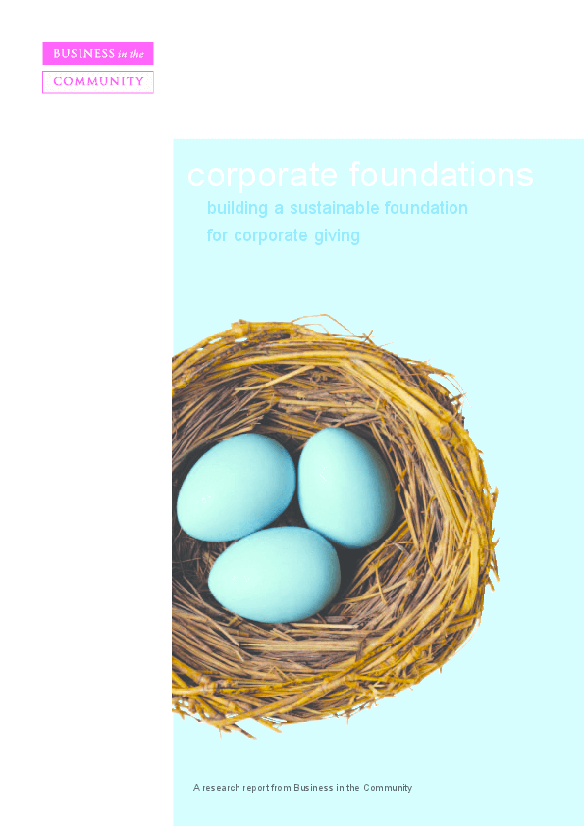 Corporate Foundations: Building a Sustainable Foundation for Corporate Giving