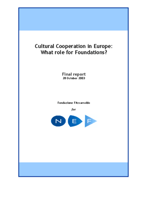 Cultural Cooperation in Europe: What Role For Foundations?