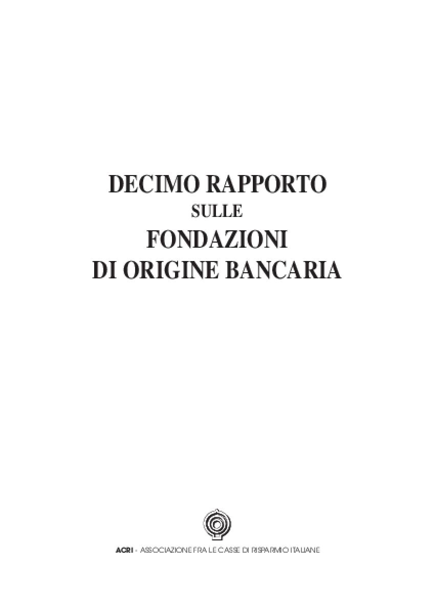Decimo Rapporto Sulle Fondazioni Di Origine Bancaria