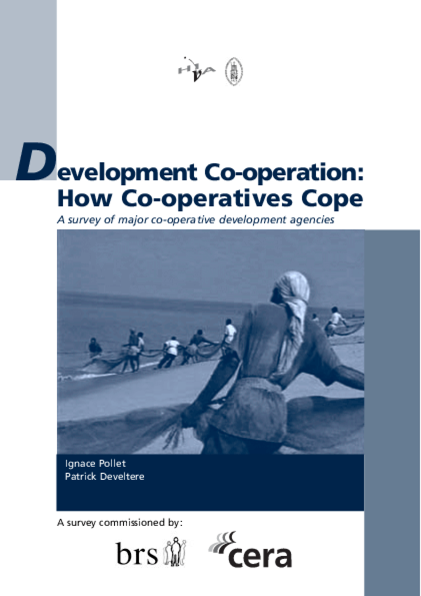 Development Co-operation: How Co-operatives Cope: A Survey of Major Co-operative Development Agencies