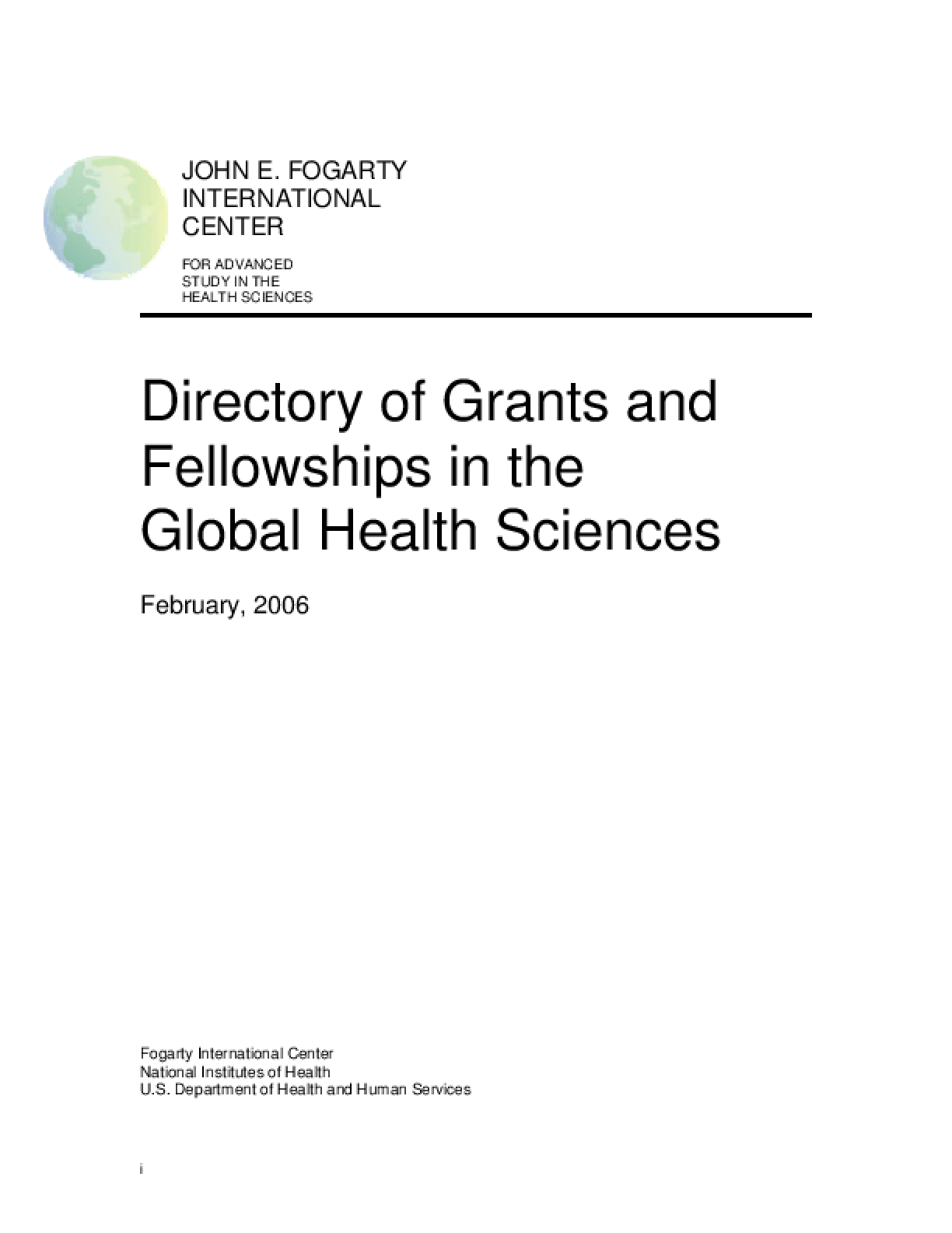 Directory of Grants and Fellowships in the Global Health Sciences