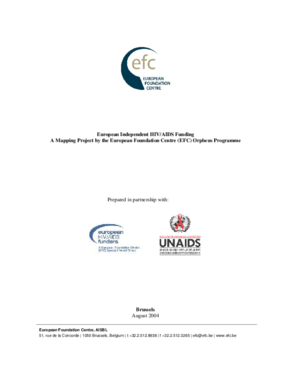 European Independent HIV/AIDS Funding: A Mapping Project By the European Foundation Centre (EFC) Orpheus Programme