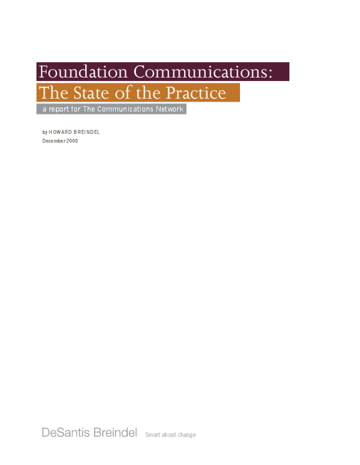 Foundation Communications: The State of Practice