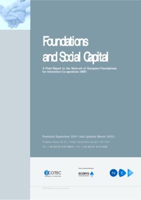 Foundations and Social Capital: A Final Report to the Network of European Foundations For Innovative Co-operation (NEF)