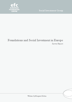 Foundations and Social Investment in Europe: Survey Report