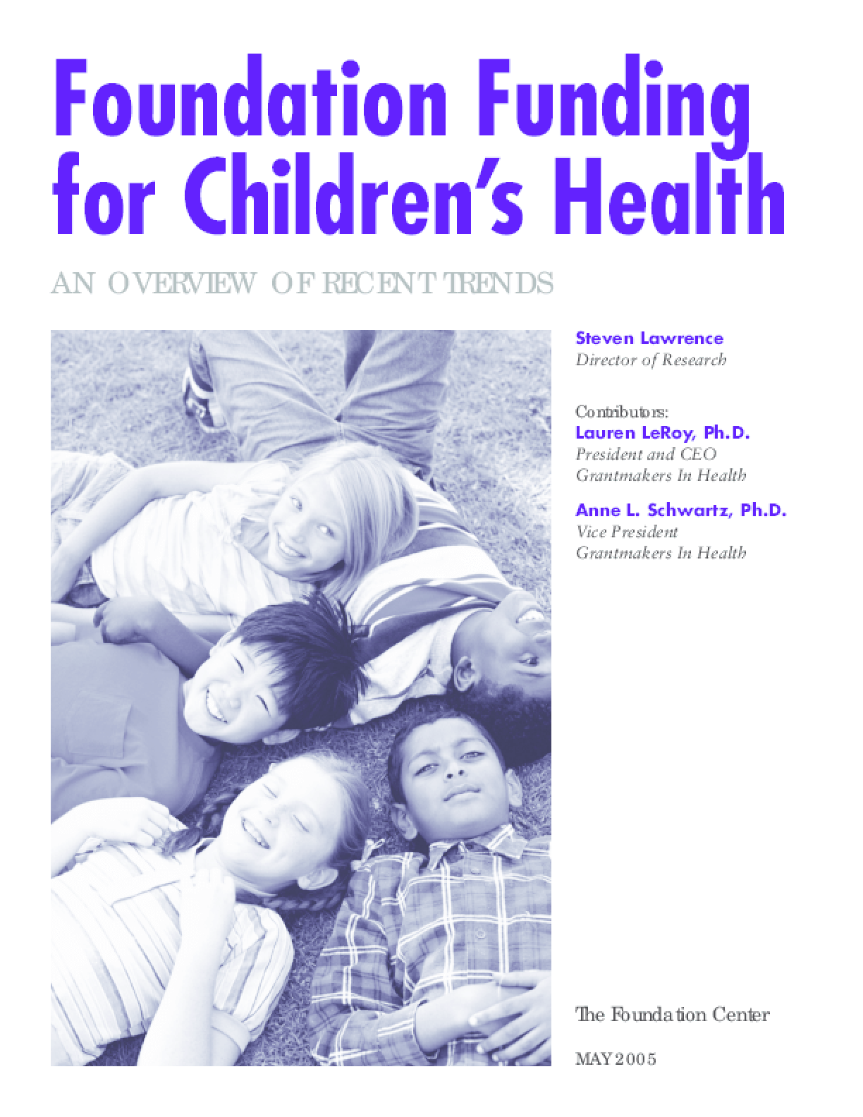 Foundation Funding For Children's Health: an Overview of Recent Trends