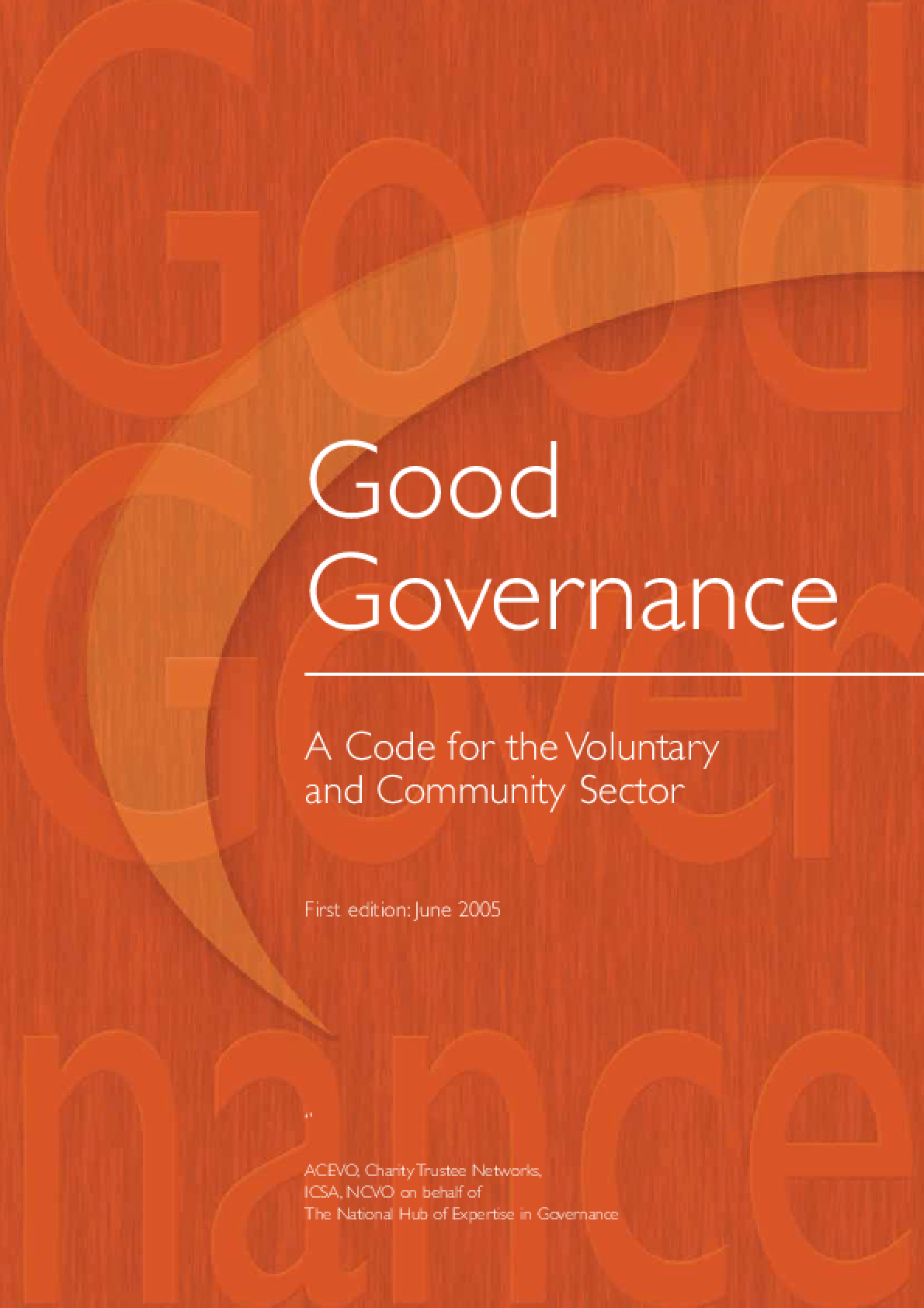 Good Governance: A Code For the Voluntary and Community Sector