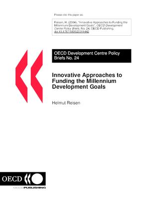 Innovative Approaches to Funding the Millennium Development Goals