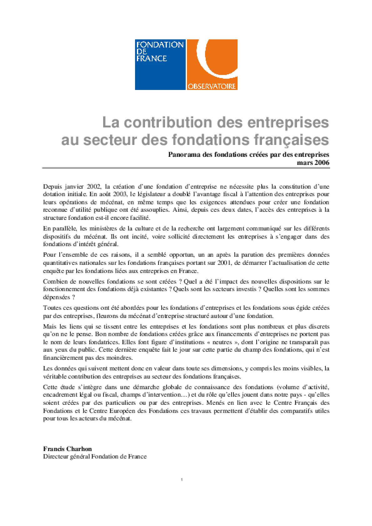 La Contribution Des Entreprises Au Secteur Des Fondations Françaises: Panorama Des Fondations Créées Par Des Entreprises