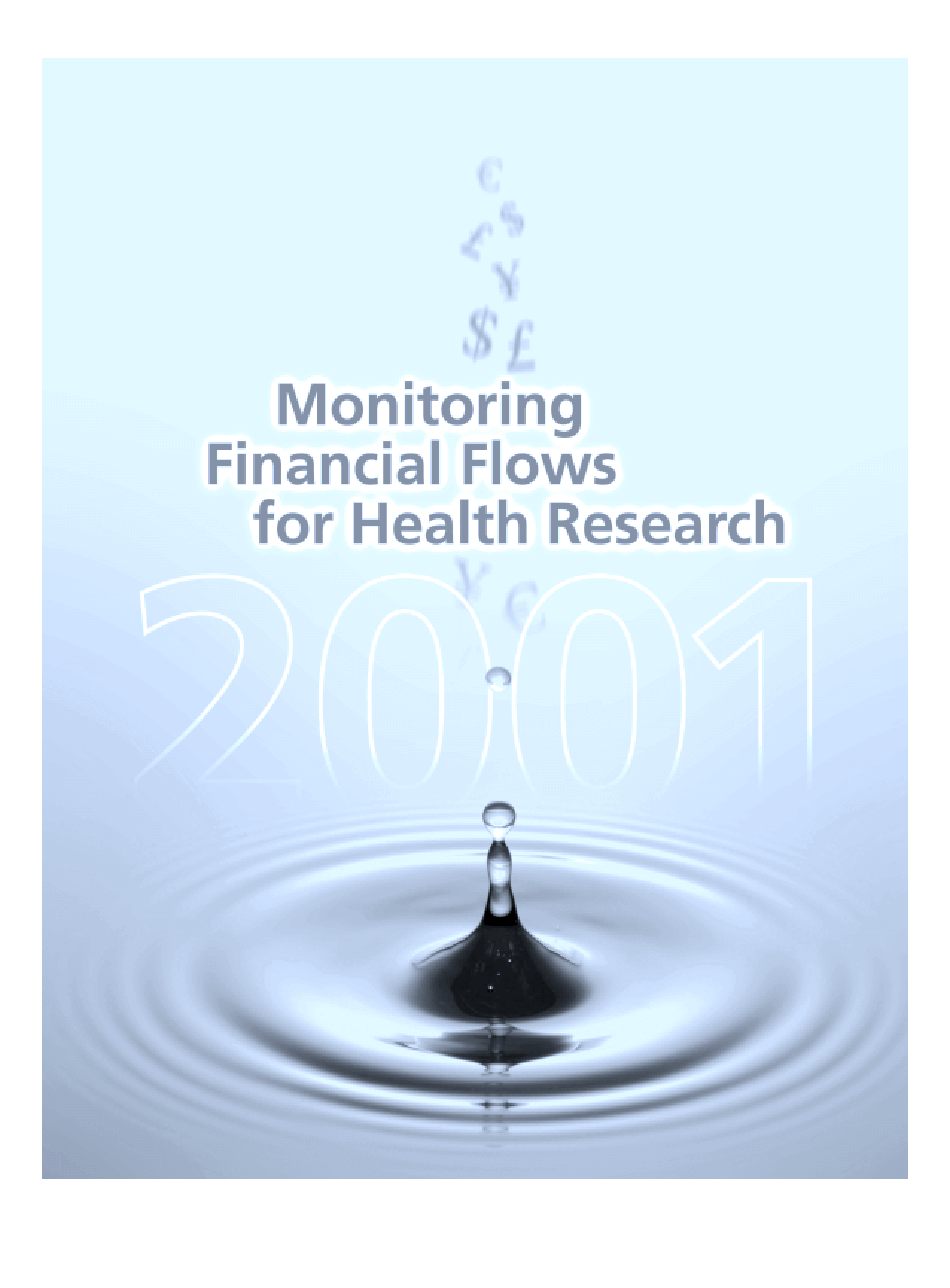 Monitoring Financial Flows For Health Research