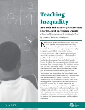 Teaching Inequality: How Poor and Minority Students Are Shortchanged on Teacher Quality