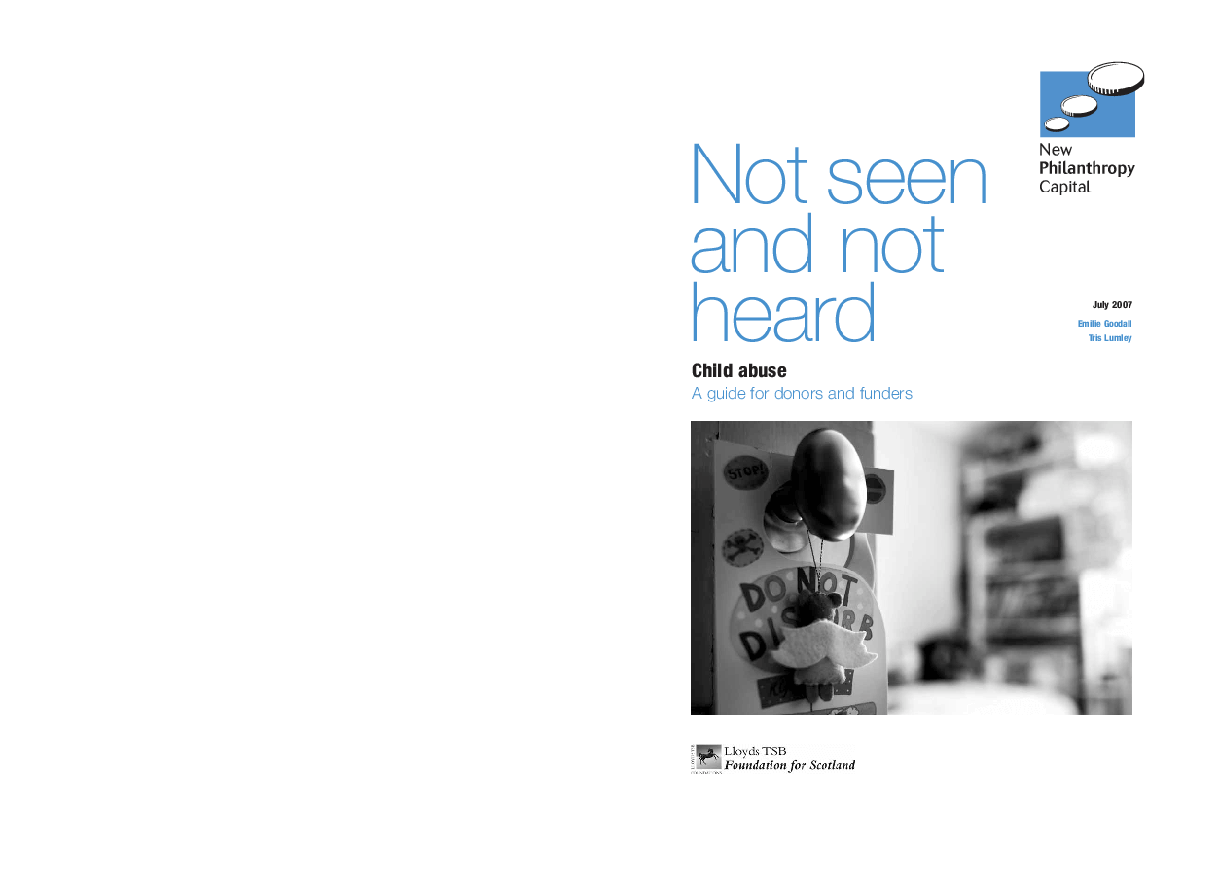 Not Seen and Not Heard: Child Abuse, a Guide For Donors and Funders