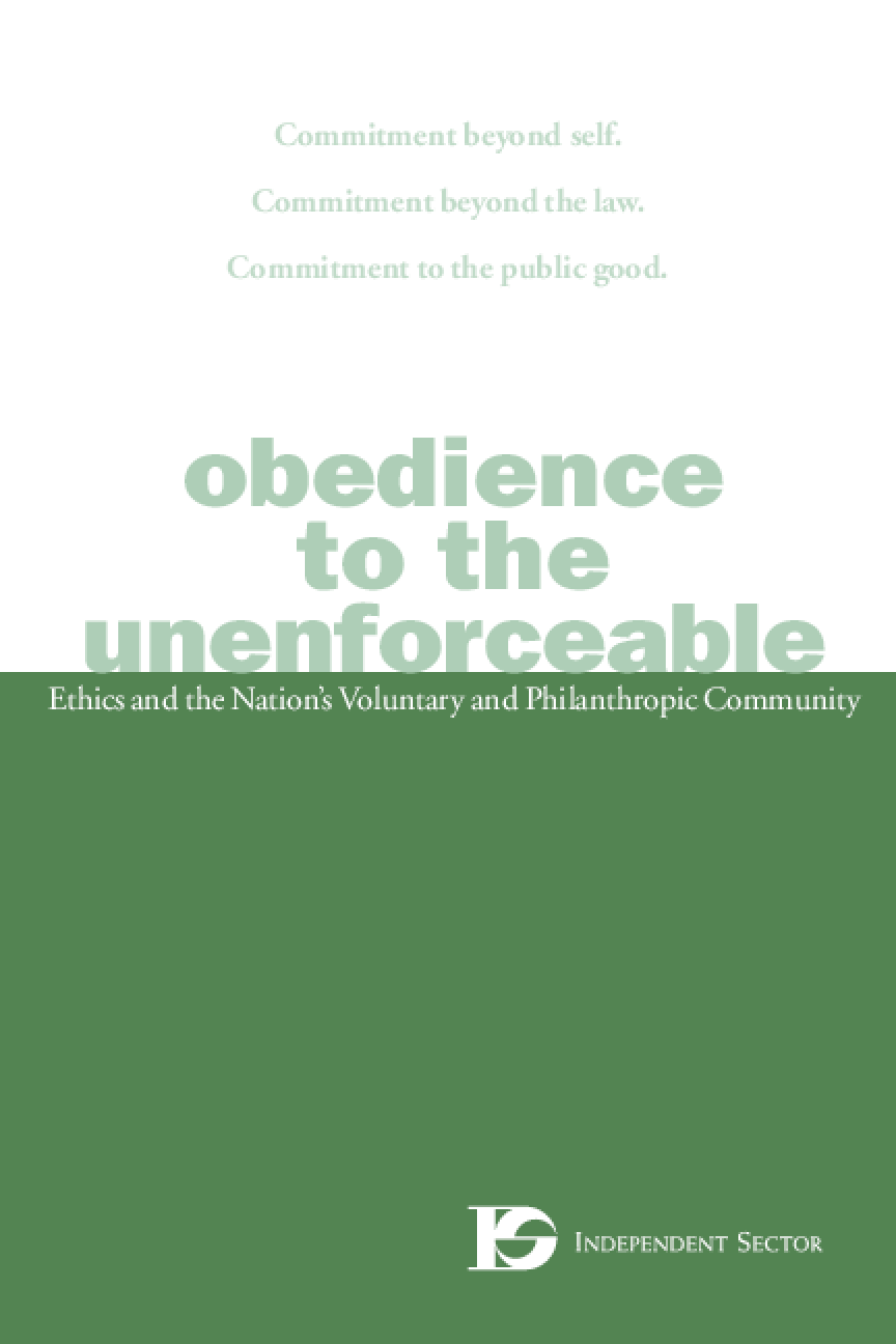 Obedience to the Unenforceable: Ethics and the Nation's Voluntary and Philanthropic Community