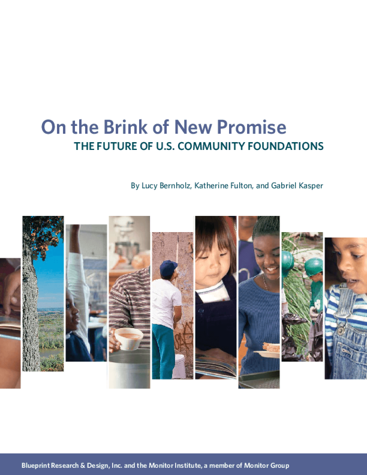 On the Brink of the New Promise: The Future of US Community Foundations
