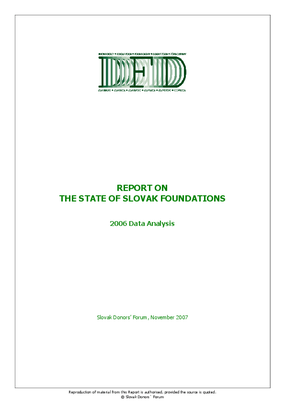 Report On the State of Slovak Foundations: 2006 Data Analysis