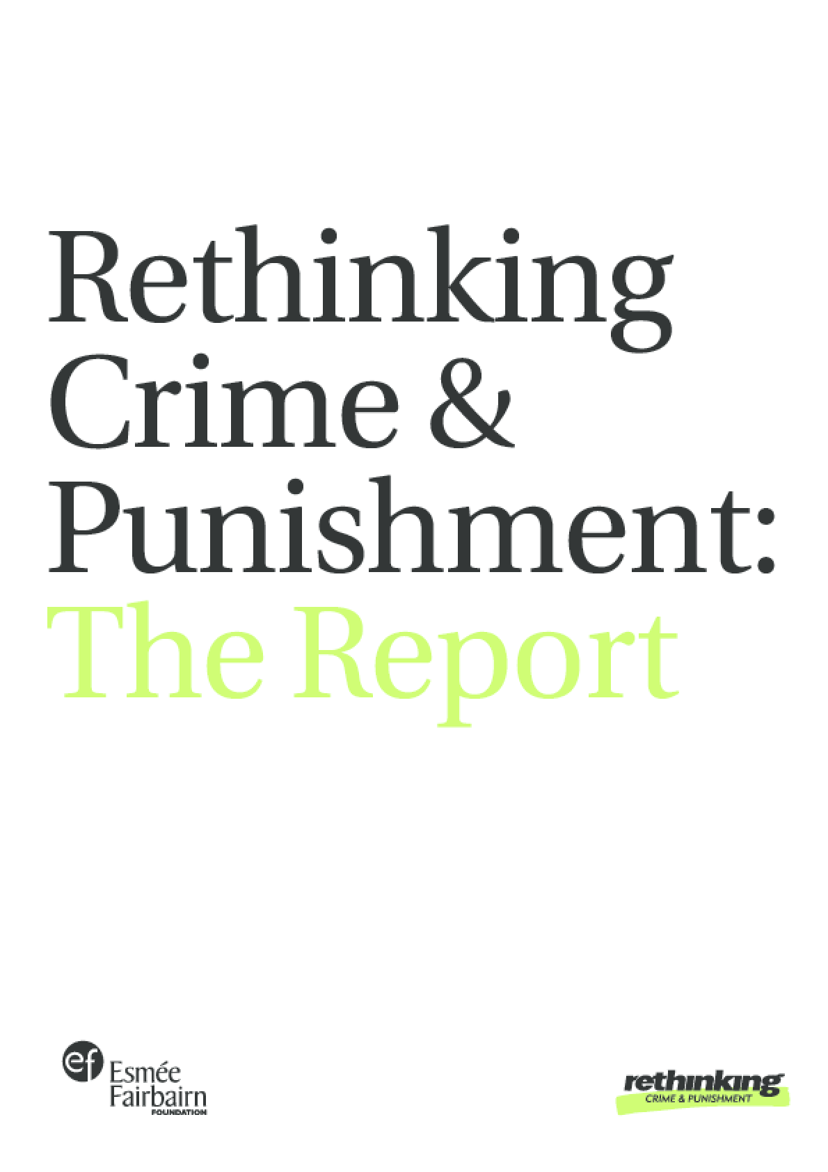 Rethinking Crime and Punishment: The Report