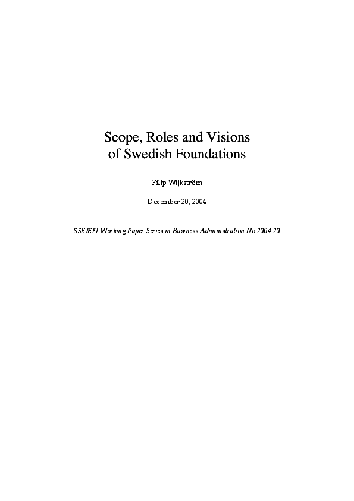 Scope, Roles and Visions of Swedish Foundations
