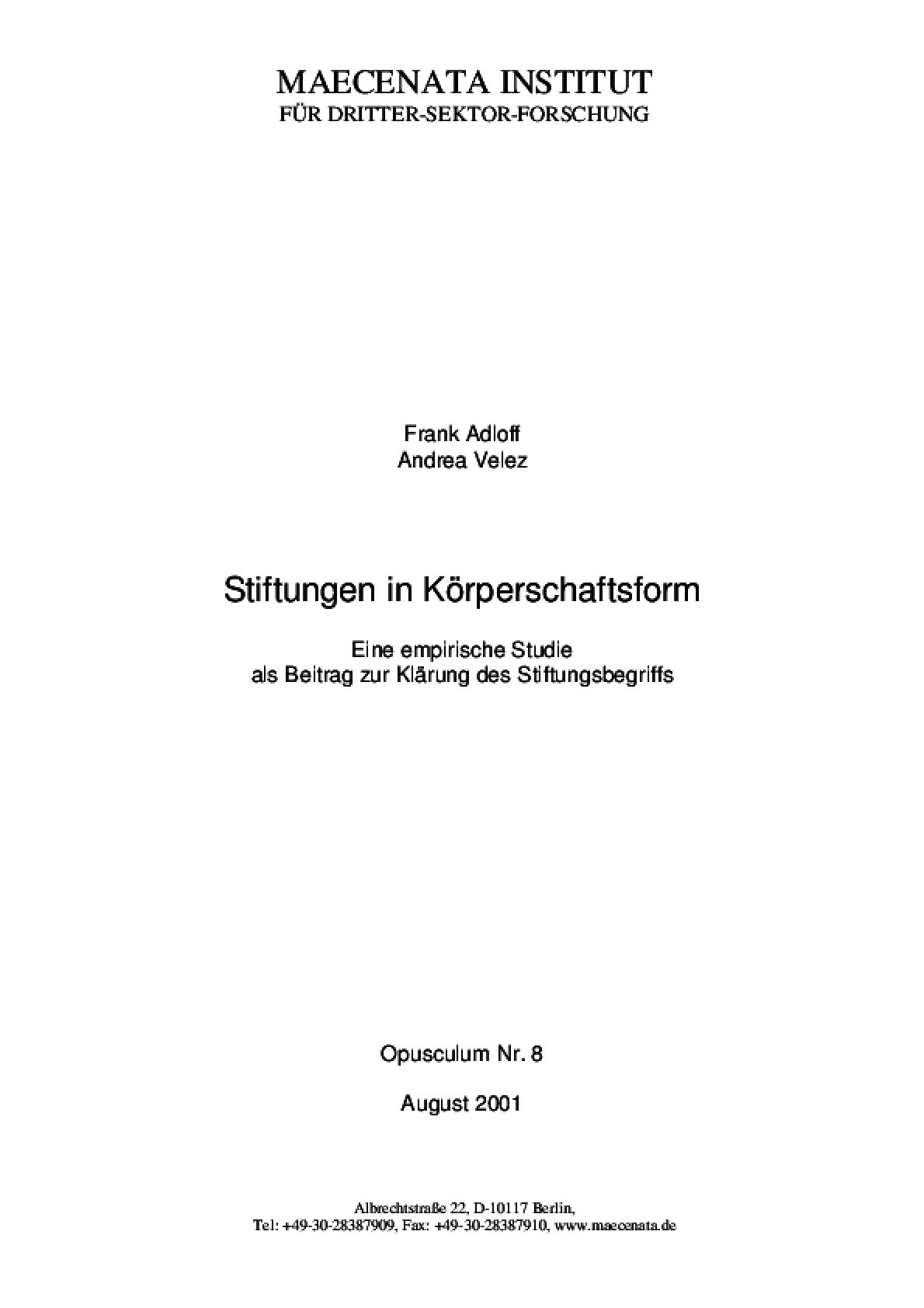 Stiftungen in Körperschaftsform: Eine Empirische Studie Als Beitrag Zur Klärung Des Stiftungsbegriffs (Opusculum Nr.7)